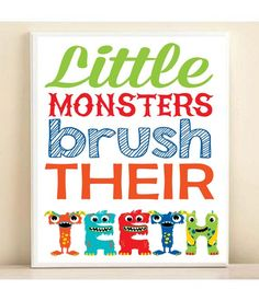 ♥ little monsters brush their teeth ♥  - perfect whimsical reminder to hang in your little monsters bathroom - great fun kids bathroom art -
