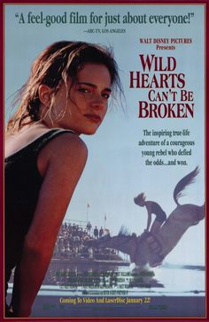 "wild hearts can't be broken / ""Thanks for... spitting on me."""