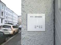 Signage for OSL contemporary, an art gallery in Oslo. Designed with Sletten & Østvold. Oslo, Over The Years, Letter Board, Signage, Art Gallery, Lettering, Contemporary, Design, Art Museum