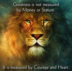 Courage and Heart