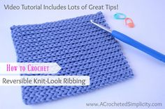 Learn how to crochet the reversible knit-look ribbing with this video tutorial and then practice by crocheting the Reversible Knit-Look Ribbing Dishcloth. Free Pattern is included! via @freecrochettuts