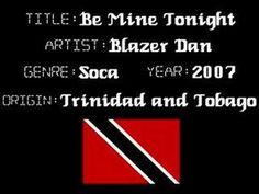 Blazer Dan - Be Mine Tonight - Soca Music