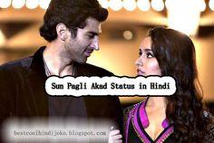 Sun Pagli Akad Attitude Status For Fb