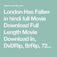 london has fallen hindi dubbed movie download