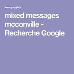 mixed messages mcconville - Recherche Google