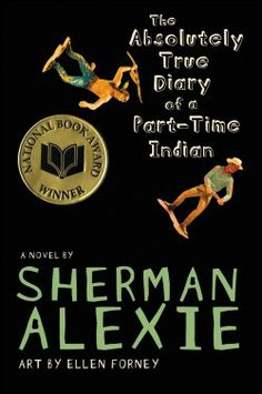 the absolutely true diary of a part time indian sherman alexie book review