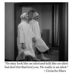 Groucho Marx on Idiots