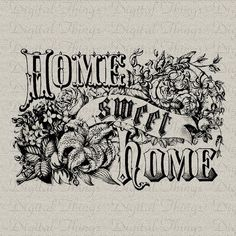 Home Sweet Home Word Art Vintage Wall Art Typography Printable Digital Download for Iron on Transfer to Fabric Pillows DT024 on Etsy, $1.00