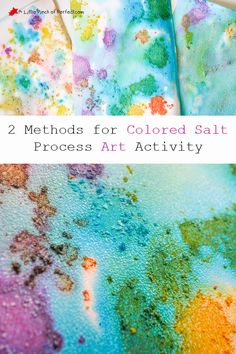 A Little Pinch of Perfect: Process Art: Colored Salt Painting For Kids-an easy way to create textured process art