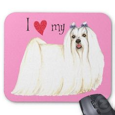 I Love my Maltese Mouse Pads
