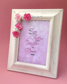 day picture frame mother and daughter pink u0026 white frame mothers quote 5x7 frame gift for daughter pink flowers gift for mom
