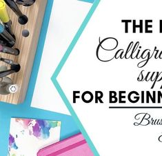 The Best Calligraphy supplies for beginners_Brush Pen Edition by Vial Designs Calligraphy For Beginners Worksheets, Calligraphy Worksheet, Brush Pen Calligraphy, Calligraphy Supplies, Calligraphy Tutorial, Calligraphy Practice, Calligraphy Alphabet, Best Brush Pens, Tombow Dual Brush Pen