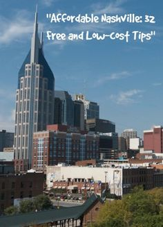 """View of Nashville from Shelby Street Bridge """"Affordable Nashville: 32 Free and Low-cost Tips"""" http://solotravelerblog.com/nashville-32-free-and-low-cost-tips/"""