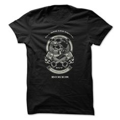 All Men Are Equal, Only The Coolest Are Biker! - Buy Personalised T-shirt Online - Awesome Print - Tshirt Biker Shirts, Tee Shirts, Hoodie Sweatshirts, T Shirt Reconstruction, Look Fashion, Fashion Rocks, Sorority Shirts, Personalized T Shirts, Workout Shirts