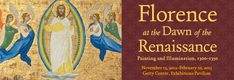 """Great holiday exhibit at the Getty: """"Florence at the Dawn of the Renaissance: Painting and Illumination, 1300-1350"""""""