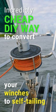 Self-tailing winches are a great upgrade - but expensive. Luckily, there are a couple of budget ways to create your own self-tailing winches. Sailing Gear, Sailing Catamaran, Sailing Ships, Sailing Style, Sailing Logo, Sailing Theme, Sailboat Restoration, Sailing Lessons, Sailing Basics