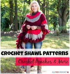 32 Free Crochet Shawl Patterns, Crochet Ponchos & More | You won't want to miss the NINE new free crochet patterns in this collection of shawls, ponchos, and wraps.
