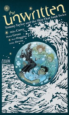 The Unwritten Volume 9 - Tommy Taylor and the Ship that Sank Twice. This is one of my favorite comics right now. Whip smart, fun and addictive!