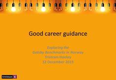 Good career guidance in Norway – Adventures in Career Development Best Careers, Career Development, Career Advice, Norway, Presentation, Career Counseling
