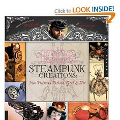 Not a DIY guide unfortunately, but it does have 1000 beautiful color pictures of steampunk creations.
