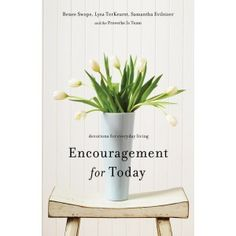 Pull away from the things that pull you down and find lasting encouragement for today. The women at Proverbs 31 Ministries offer 100 devotions of wit, wisdom, and encouragement for everyday women. By Renee Swope, Lysa TerKeurst and Samantha Evilsizer Todays Devotion, Encouragement For Today, Proverbs 31 Ministries, Living In North Carolina, Lysa Terkeurst, Christian Living, Christian Life, Word Of God, Large Prints