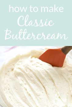 Learn how to make buttercream frosting with this easy tutorial from Live Well Bake Often. This is the BEST recipe for homemade buttercream, it pipes perfectly, and makes a great base for other frosting flavors too! You can use this on cakes, cookies, cupcakes, and more! Baking Basics, Baking Tips, Baking Recipes, Dessert Recipes, Fruit Dessert, 5 Ingredient Recipes, Frosting Recipes, Buttercream Frosting, Sugar Cookies