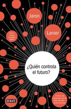 Lanier aproveitou a súa experiencia para reflexionar acerca de como a tecnoloxía transforma a nosa sociedade e a nosa cultura. Quen controla o futuro? é a perspectiva dun pensador visionario sobre a cuestión económica e social máis importante da actualidade: a perniciosa concentración de diñeiro e poder nas redes dixitais.