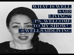 What IS Well Said Living??? Welcome to my Show!!  Episode 1!    #coach #women #motivate #encourage #life #wellness #lifestyle #videoblog #wellsaidliving #coachselina #empower #inspire #video #youtube  Check out my blog for comments and love: http://www.wellsaidliving.com/blog/2014/11/what-is-wsl