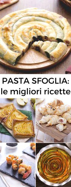 PASTA SFOGLIA: tante ricette facili e veloci da portare in tavola!  [Easy and quick puff pastry recipes]