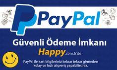 Güvenli ödeme imkanı Happy.com.tr'de  PayPal ile bilgilerinizi tekrar tekrar girmeden kolay ve hızlı alışverişler yapabilirsiniz!!