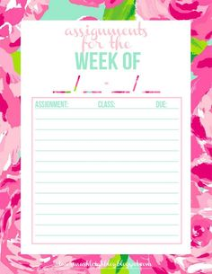 Free Printable: a place to list all of your school assignment for the week.
