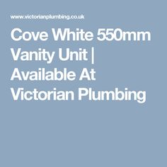 Cove White 550mm Vanity Unit | Available At Victorian Plumbing