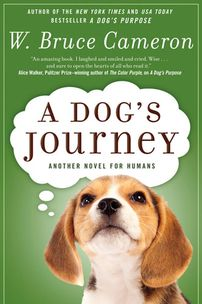 A Dog's Purpose - A Dog's Journey This is the sequel to A Dog's Purpose.  I read them both this past week and loved them.  They take you on an emotional roller coaster, but the end is just wonderful.