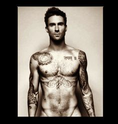 My kind of man :) Adam Levine. Mmm