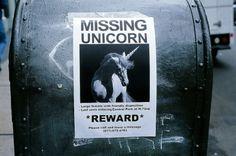 Funny thing, I lost my unicorn.