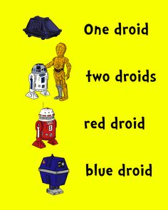 Dr. Seuss Star Wars... To funny. When my daughter Ariel was a little one, her favorite book was One Fish, Two Fish, Red Fish, Blue Fish.. Love the Star Wars theme..