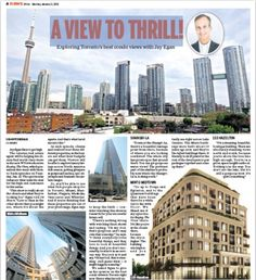 Exploring Toronto's best condo views with Jay Egan: Jay Egan likes to get high. The veteran real estate agent will be helping his clients find world-class views in the new W Network series  http://eedition.toronto.24hrs.ca/epaper/iphone/homepage.aspx#_article15414f53-c51e-47ab-82d8-8e316cf0a889/waarticle15414f53-c51e-47ab-82d8-8e316cf0a889/15414f53-c51e-47ab-82d8-8e316cf0a889/0/true