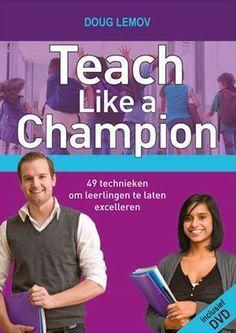 Teach Like a Champion - Doug Lemov Teacher Doors, My Teacher, Teach Like A Champion, Teacher Door Decorations, 21st Century Skills, Cooperative Learning, New Classroom, Teacher Organization, School Hacks