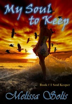 My Soul to Keep (The Soul Keeper Series - Young Adult Paranormal Romance) by Melissa Solis, http://www.amazon.com/dp/B00AJOPK1Q/ref=cm_sw_r_pi_dp_kQ0hsb19XZN29