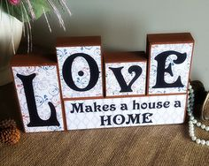 Gifts For Family - Block Home Decor - Love makes a house a home - Wood Decor - Mantle Centerpiece - Wood Block Sign - Anniversary Present 2x4 Crafts, Wood Block Crafts, Wooden Crafts, Wood Projects, Craft Projects, Craft Day, Block Lettering, Vinyl Lettering, Craft Show Ideas
