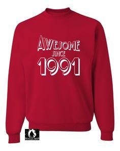 Adult Awesome Since 1991 Funny Birthday Sweatshirt Crewneck