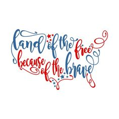 LAND of the FREE Cuttable Design Cut File. Vector, Clipart, Digital Scrapbooking Download, Available in JPEG, PDF, EPS, DXF and SVG. Works with Cricut, Design Space, Sure Cuts A Lot, Make the Cut!, Inkscape, CorelDraw, Adobe Illustrator, Silhouette Cameo, Brother ScanNCut and other compatible software.