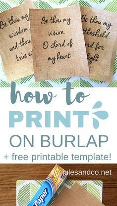 How to Print on Burlap (DIY Tutorial Make your own DIY burlap signs! I've got an easy tutorial to show you how to print on burlap. The possibilities are endless… make your own DIY printed burlap art, burlap pillowcases, and more! Burlap Art, Burlap Signs, Burlap Fabric, Burlap Crafts, Fabric Crafts, Painting Burlap, Burlap Curtains, Burlap Wreaths, Burlap Bows