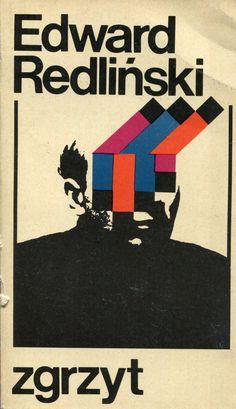 """""""Zgrzyt"""" Edward Redliński Cover by Wojciech Freudenreich Published by Wydawnictwo Iskry 1971"""