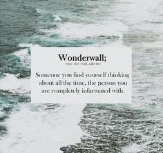 And after all your my wonderwall