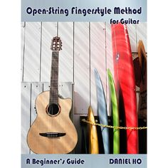Alfred Open-String Fingerstyle Method for Guitar By Daniel Ho Book & C
