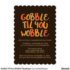 Gobble Til You Wobble Thanksgiving Dinner