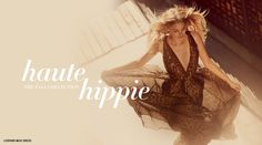 I am a Haute Hippie girl :)