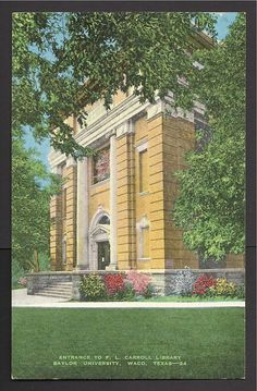 Linen Postcard - Carroll Library, Baylor University, Waco, Texas