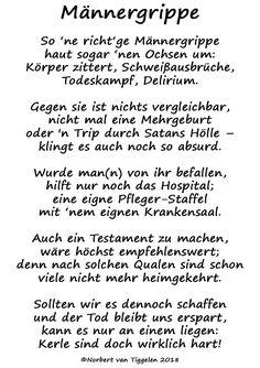 Wenn Sie auf dieses Gedicht klicken, besuchen Sie eine Internet-Präsens von Norbert van Tiggelen, nebst Gästebuch. True Love, Texts, Self, Haha, Sayings, Funny, Frases, Thoughts, Pictures